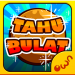 Download Tahu Bulat 4.1.1 MOD APK Unlimited Money