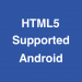 Download HTML5 Supported for Android 2.0.1 APK For Android