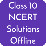 Download Class 10 NCERT Solutions Offline 2.2 APK For Android