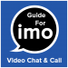 Download Guide for imo Video Chat & Video Call 2020 3.0 APK For Android