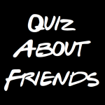 Quiz About Friends - Trivia and Quotes 1.0 APK For Android